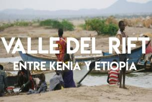 Valle del Rift, entre Kenia y Etiopía